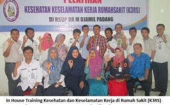 In House Training K3 Rumah Sakit Tgl 1-2 Maret 2017 RSUD M Djamil Padang-BMD