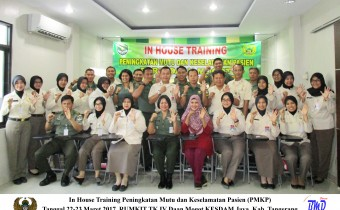 In House Training Peningkaan Mutu Dan Keselamatan Kerja RS Daan Mogot tanggerang 22-23 Maret 2017